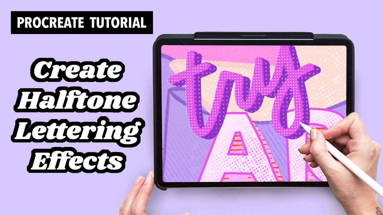 Create Halftone Lettering Effects in Procreate