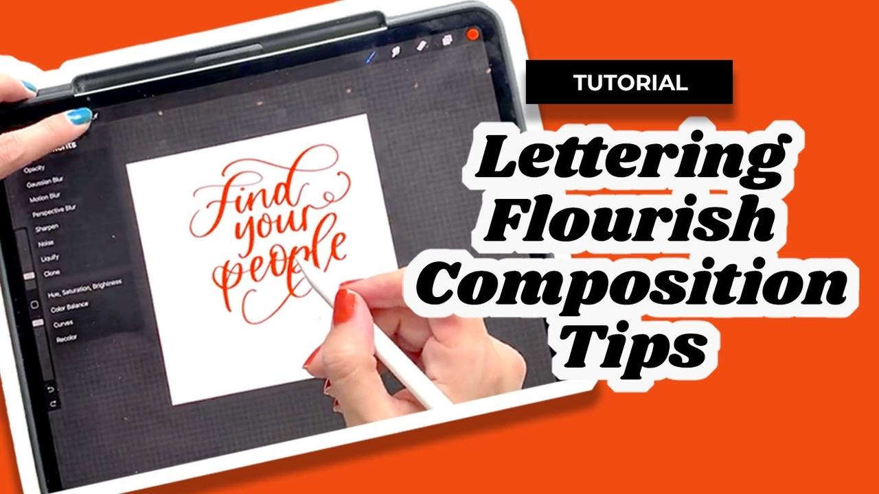 Lettering Flourishing Composition Tips
