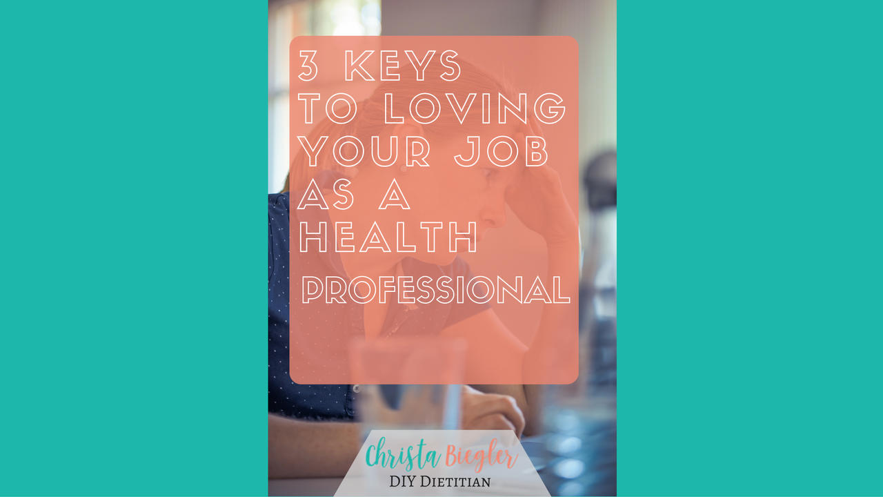 3 keys to loving your job as a health professional