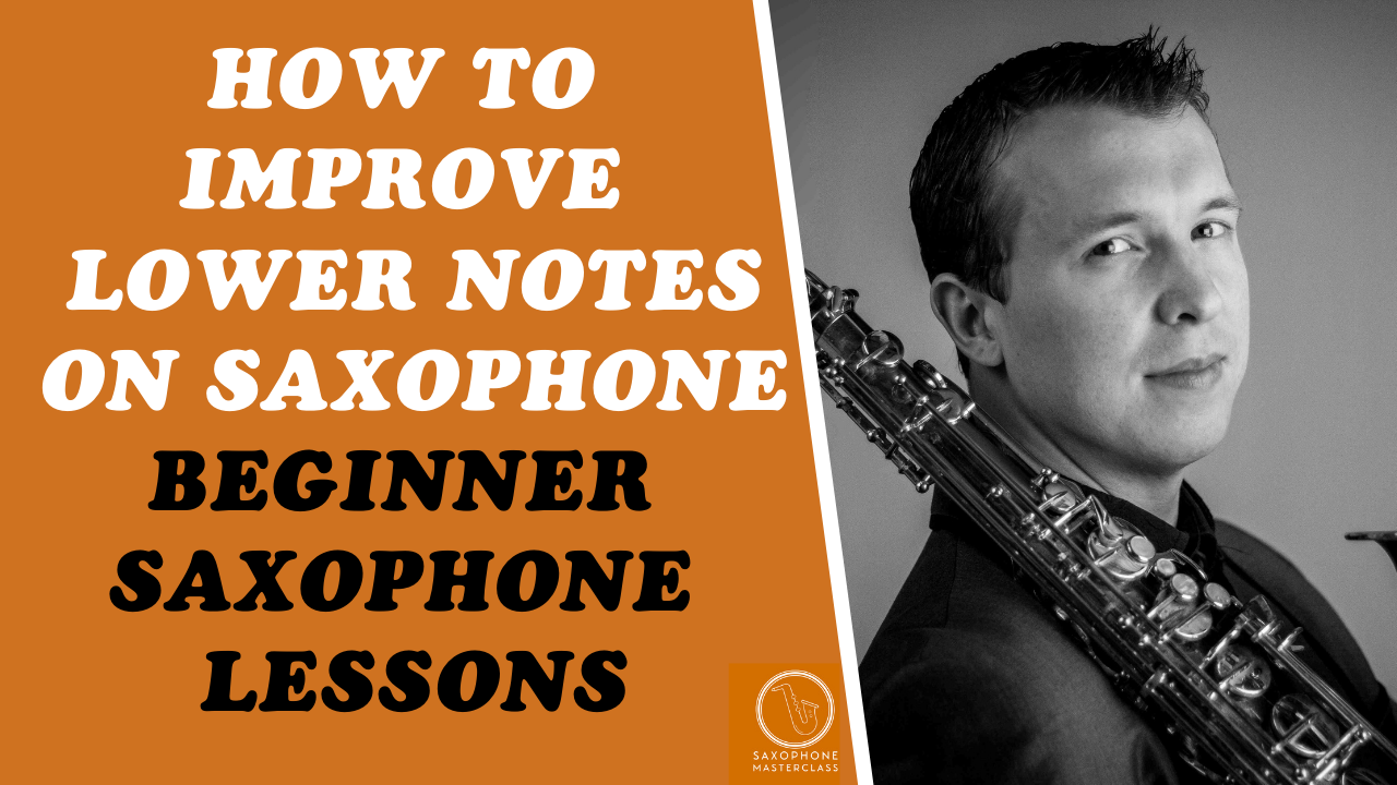 how to play low notes on saxophone free lesson