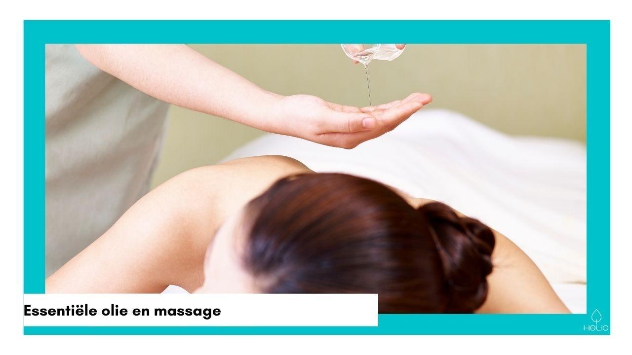 Essentiële olie en massage