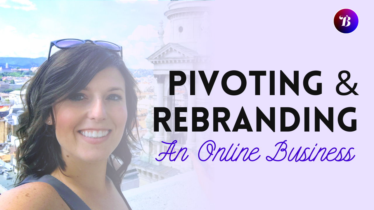 Brooke Roberts - Brazenist - Rebranding and Pivoting An Online Business