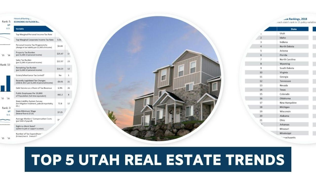 Top 5 Utah Real Estate Trends