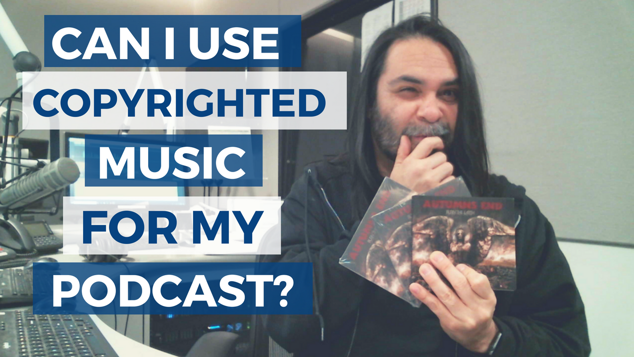 Thinking about using copyrighted music for your podcast