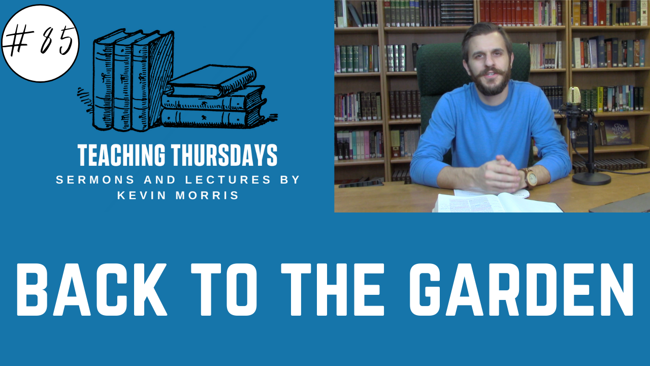 Episode 85: Back to the Garden- The Gospel According to the Old Testament