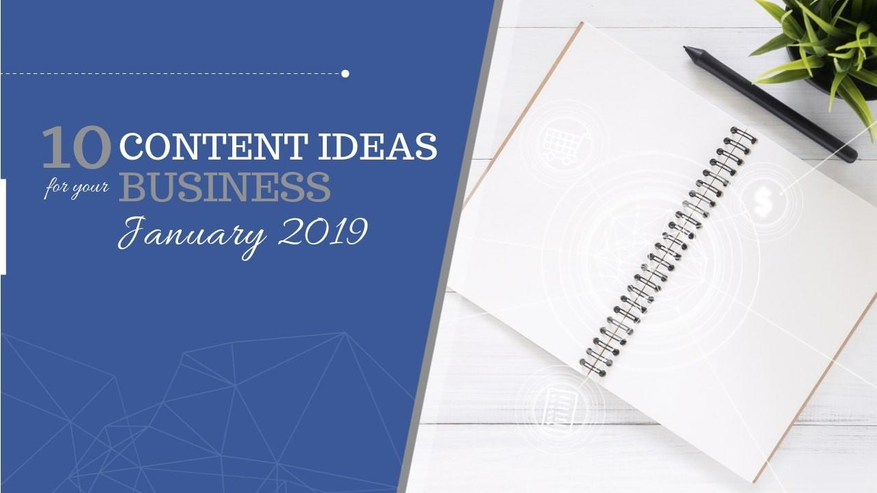 10 Social Media Content Ideas for January 2019