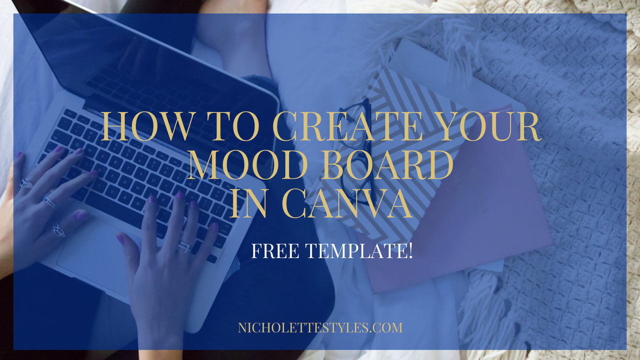 How To Create An Effective Mood Board In Canva