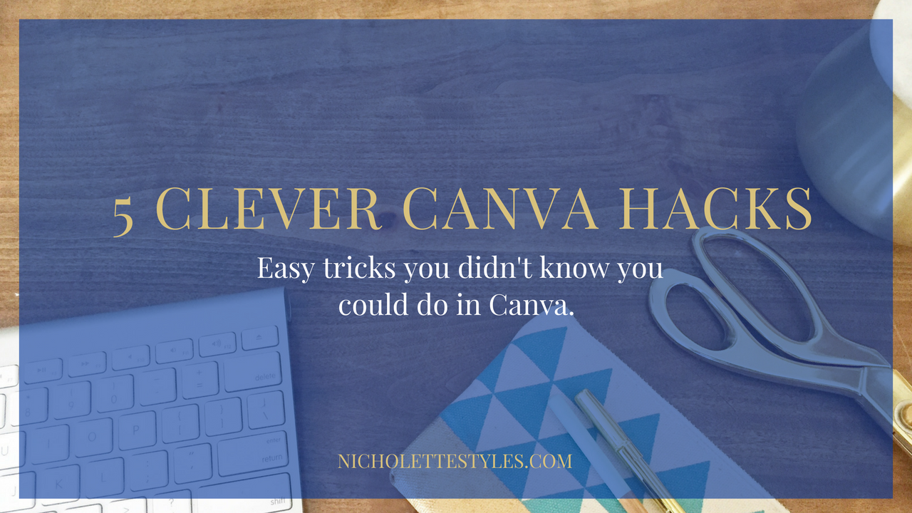 5 Clever Canva Hacks