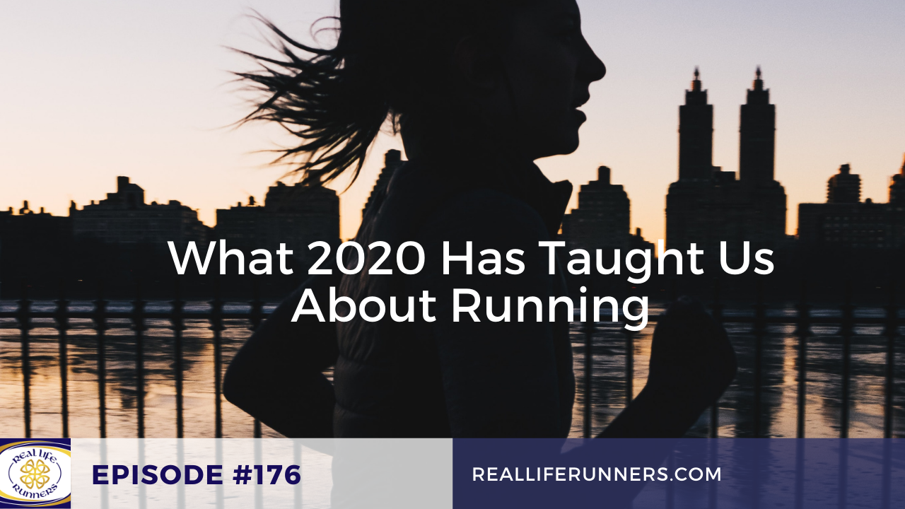 What 2020 Has Taught Us About Running