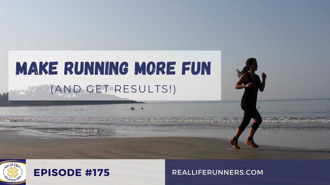 Make running more fun
