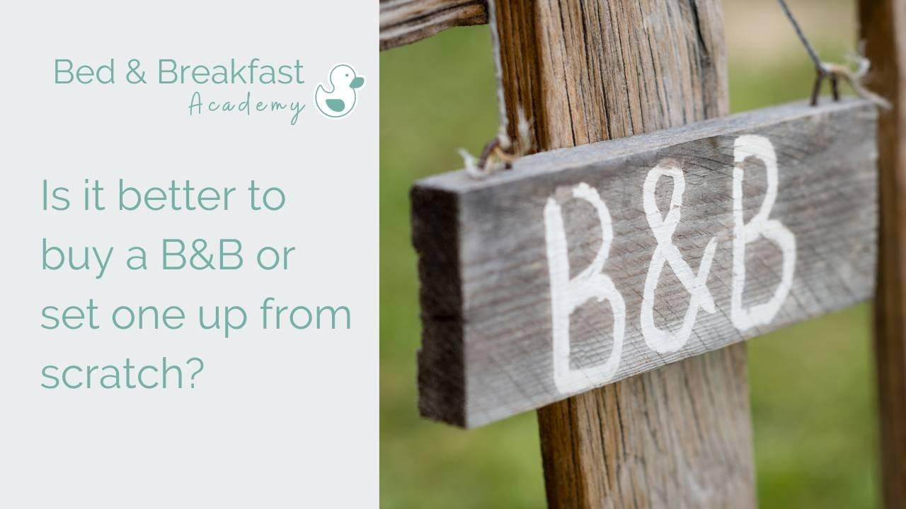 Buying a Bed and Breakfast | Setting Up a Bed and Breakfast
