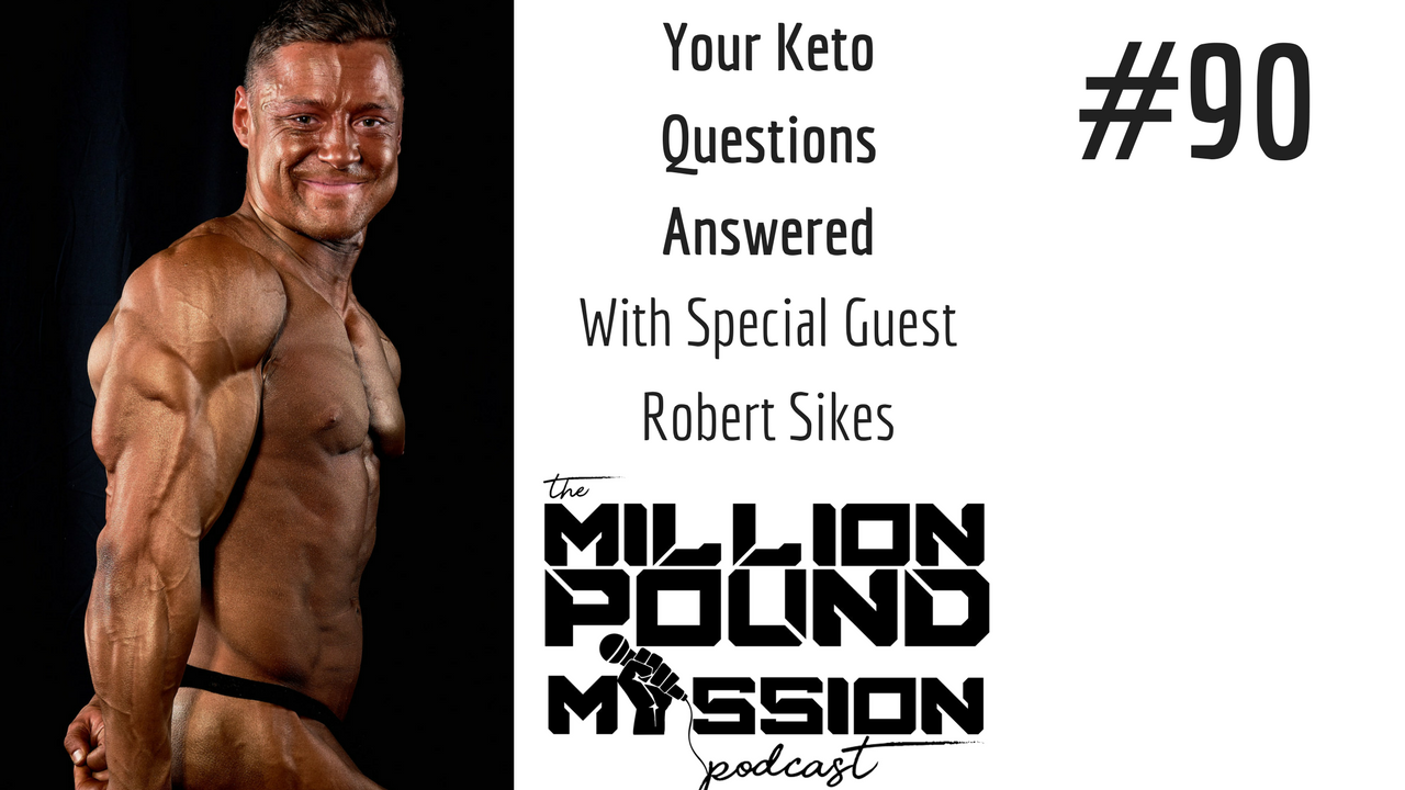 EP 90: Your Keto Questions Answered with Robert Sikes
