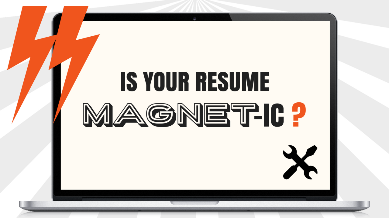 Is Your Resume Magnet Ic