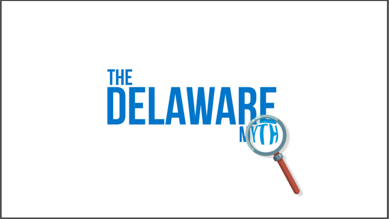 Debunking The Delaware Myth Theres No Place Like Home