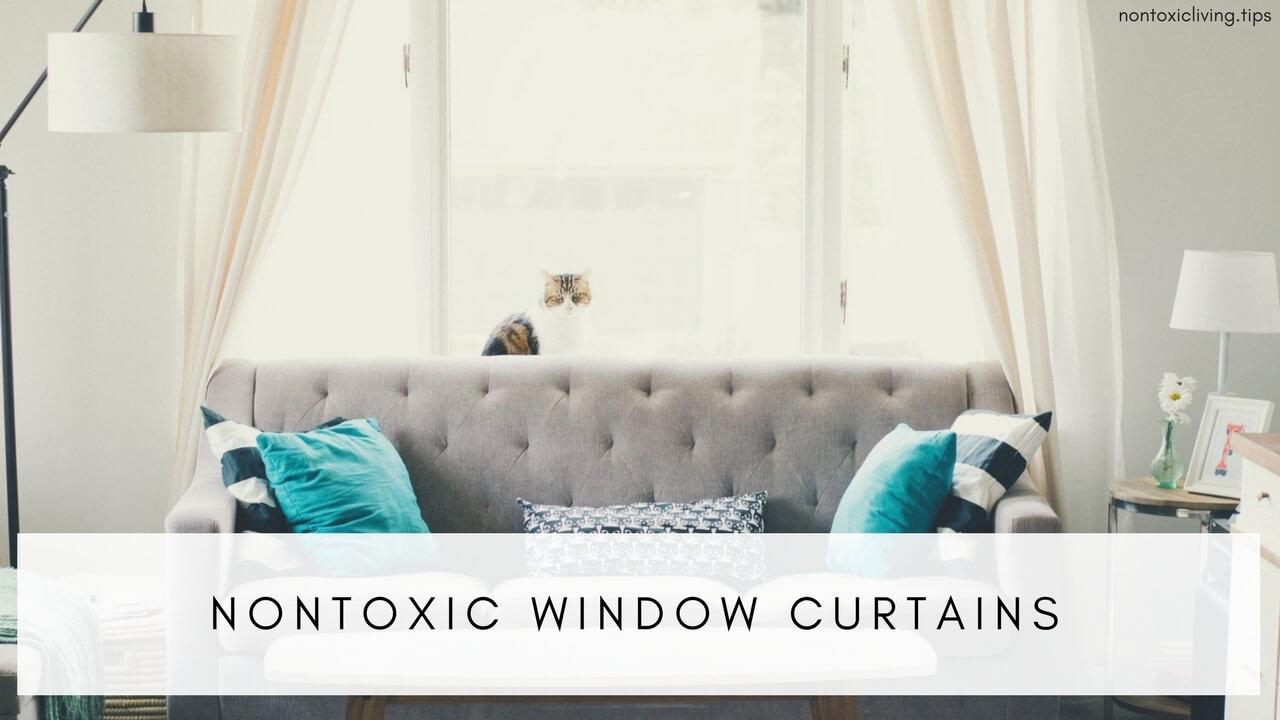 Types of Nontoxic Window Curtains | Nontoxic Living