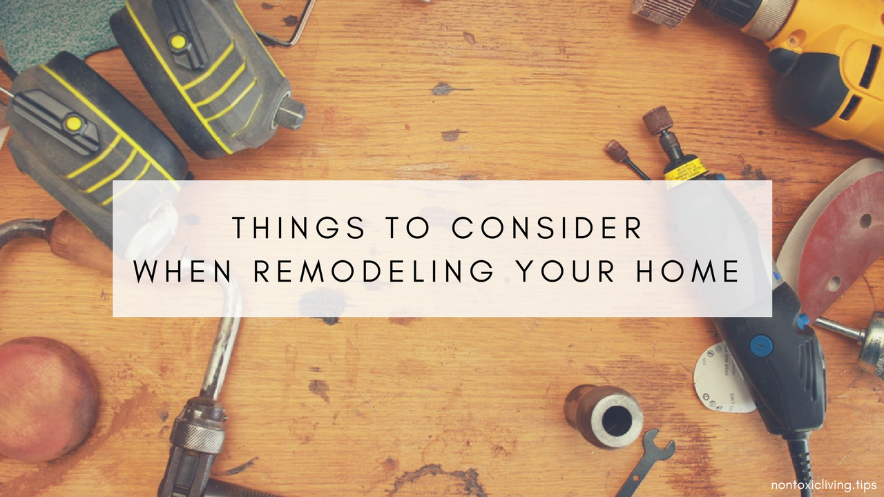 10 Things To Consider When You Want To Remodel Your Home