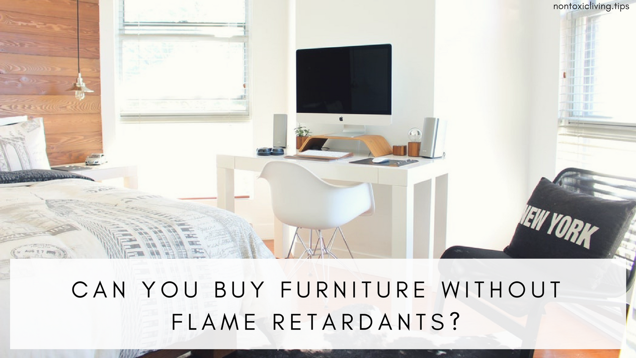 Can You Buy Furniture Without Flame Retardants?