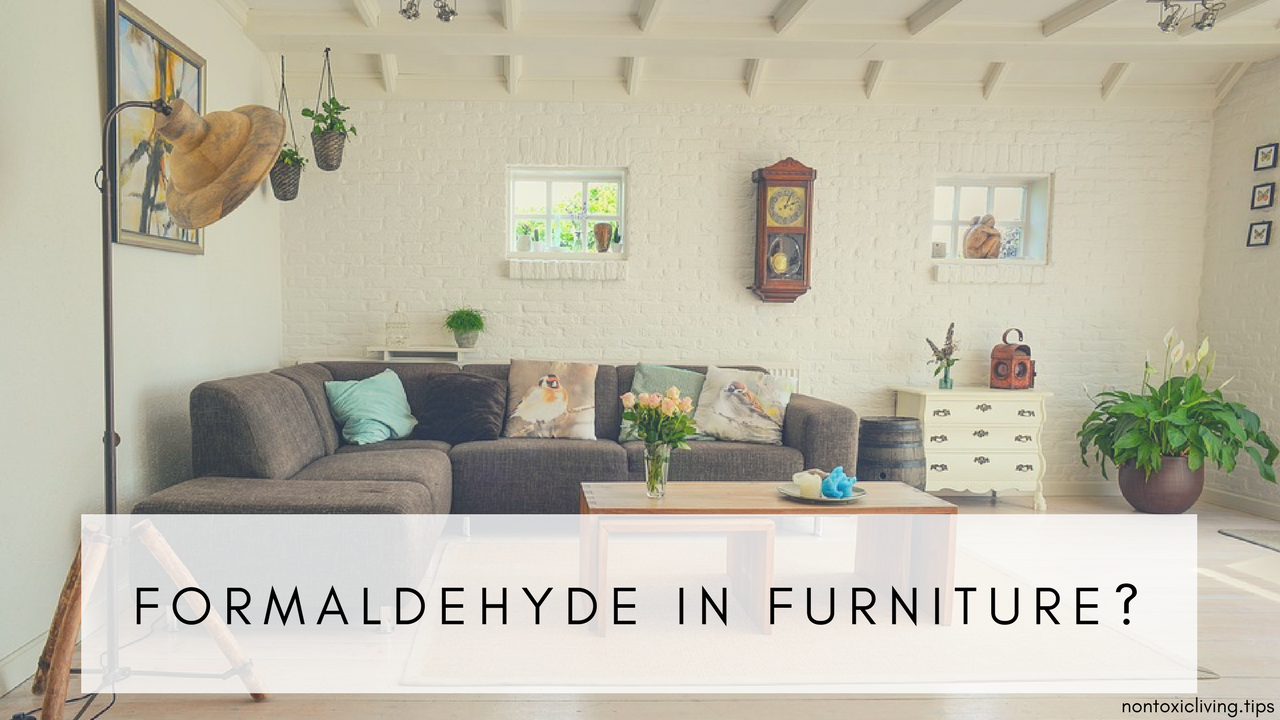 Side Effects From Formaldehyde In Home Furniture | Nontoxic Living