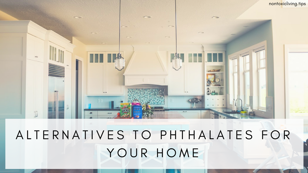 5 Ways To Avoid Products Containing Phthalates In Your Home | Non Toxi