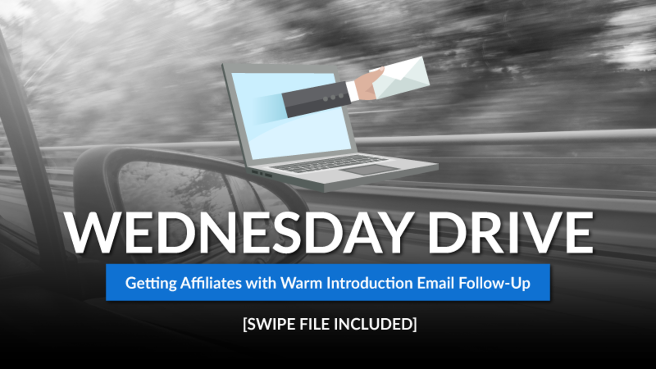 Getting Affiliates with Warm Introduction Email Follow-Up [TEMPLATE]