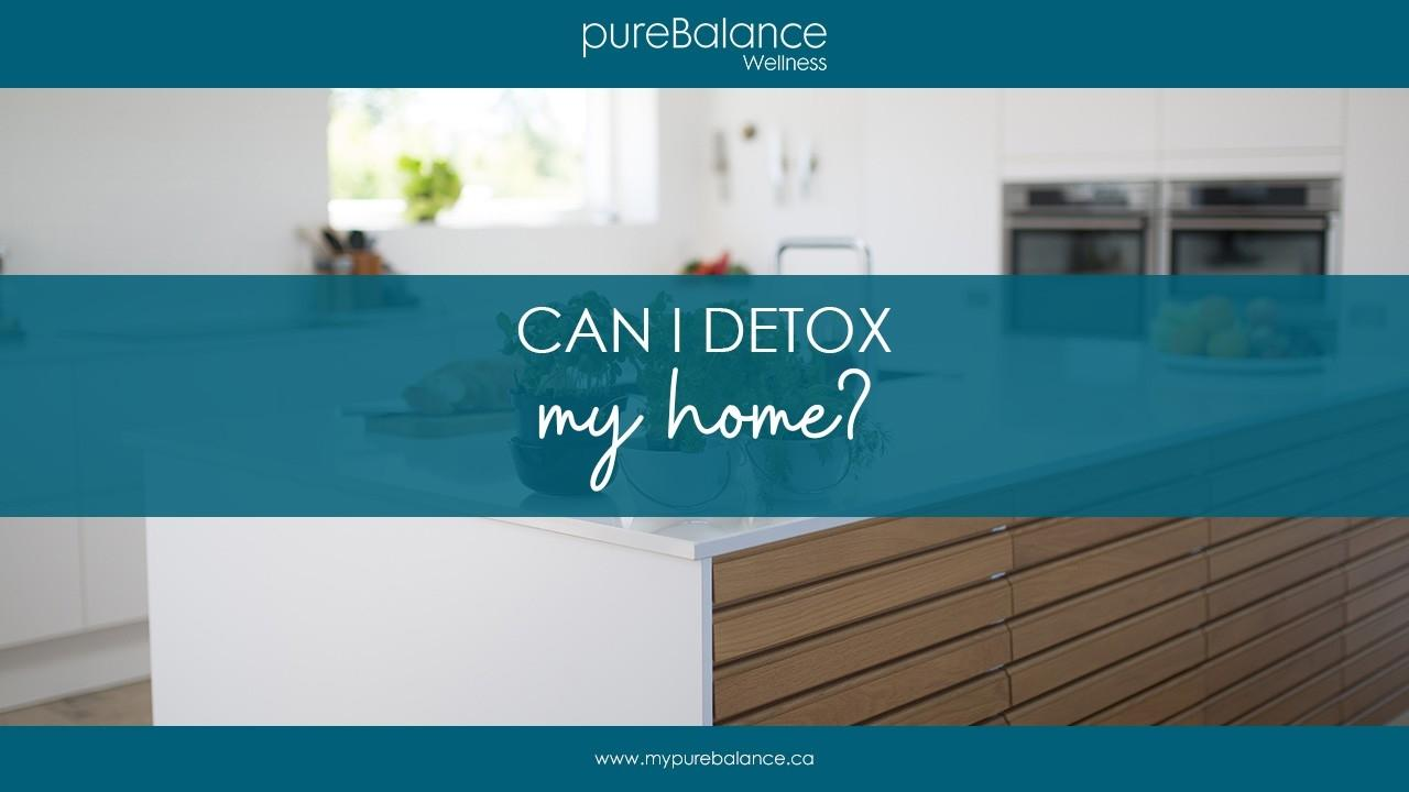 Clean Kitchen - Can I Detox My Home? Article by pureBalance Wellness Cancer Care