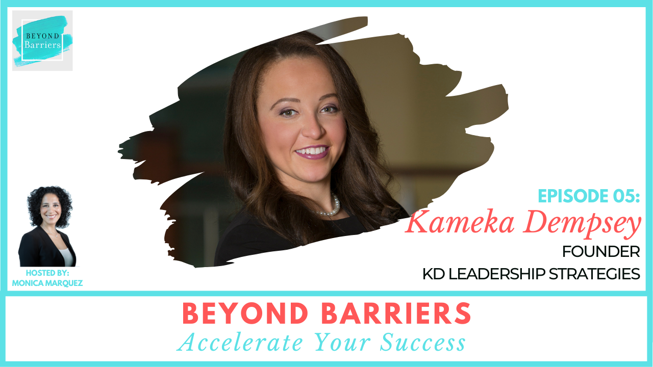 Succeeding In The First 90 Days With Kameka Dempsey