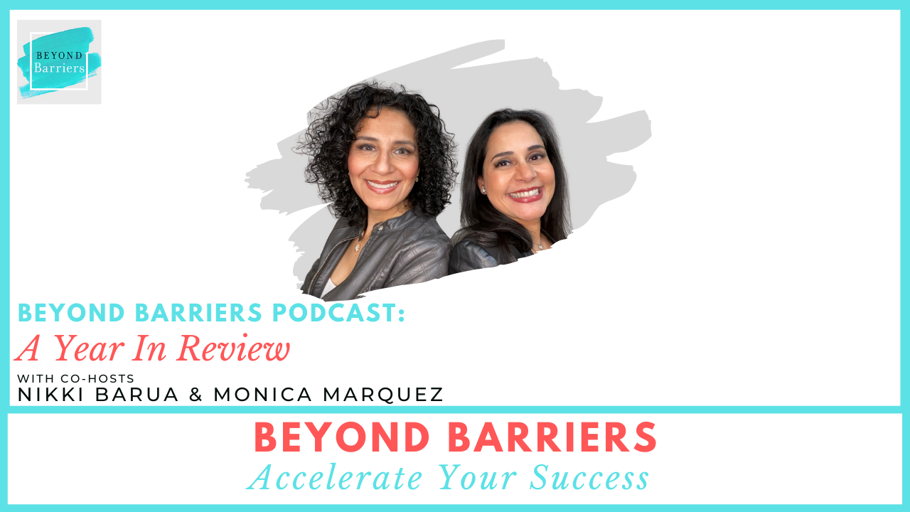 Beyond Barriers Podcast: A Year In Review
