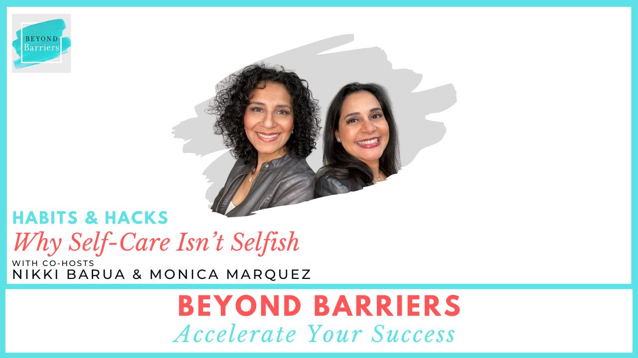Habits & Hacks: Why Self-Care Isn't Selfish