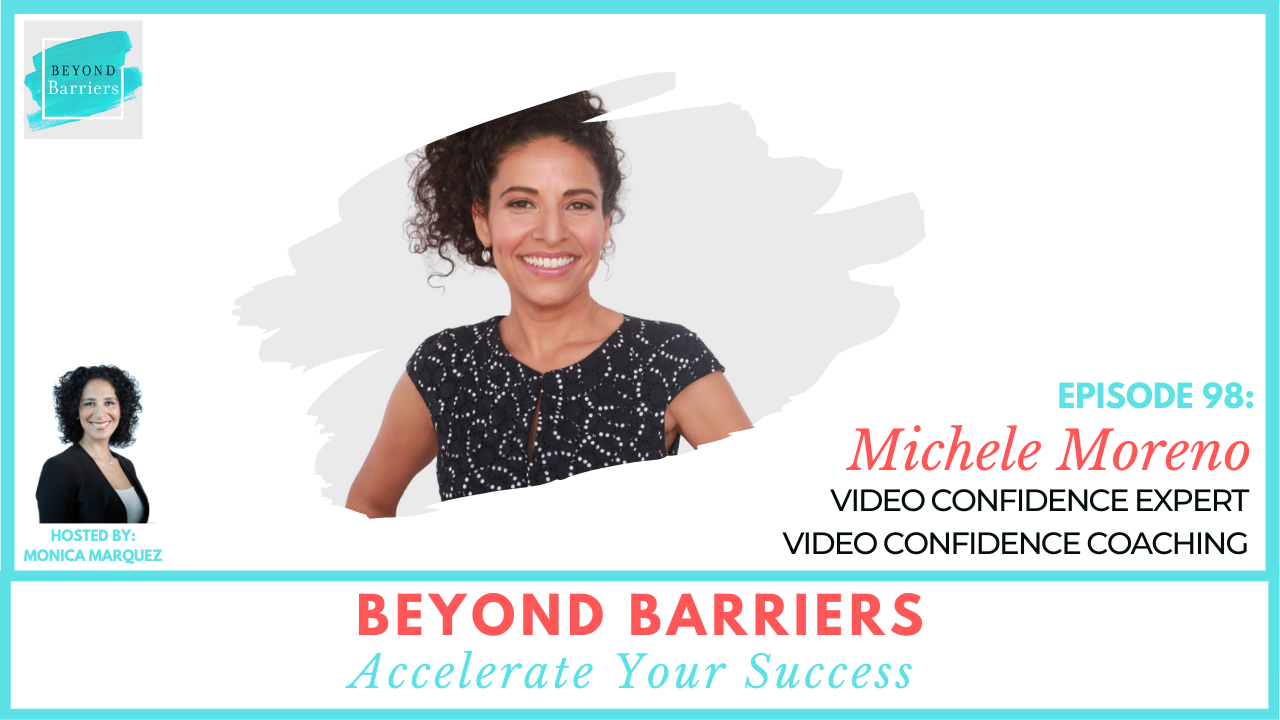 Gain Video Confidence with Expert, Michele Moreno