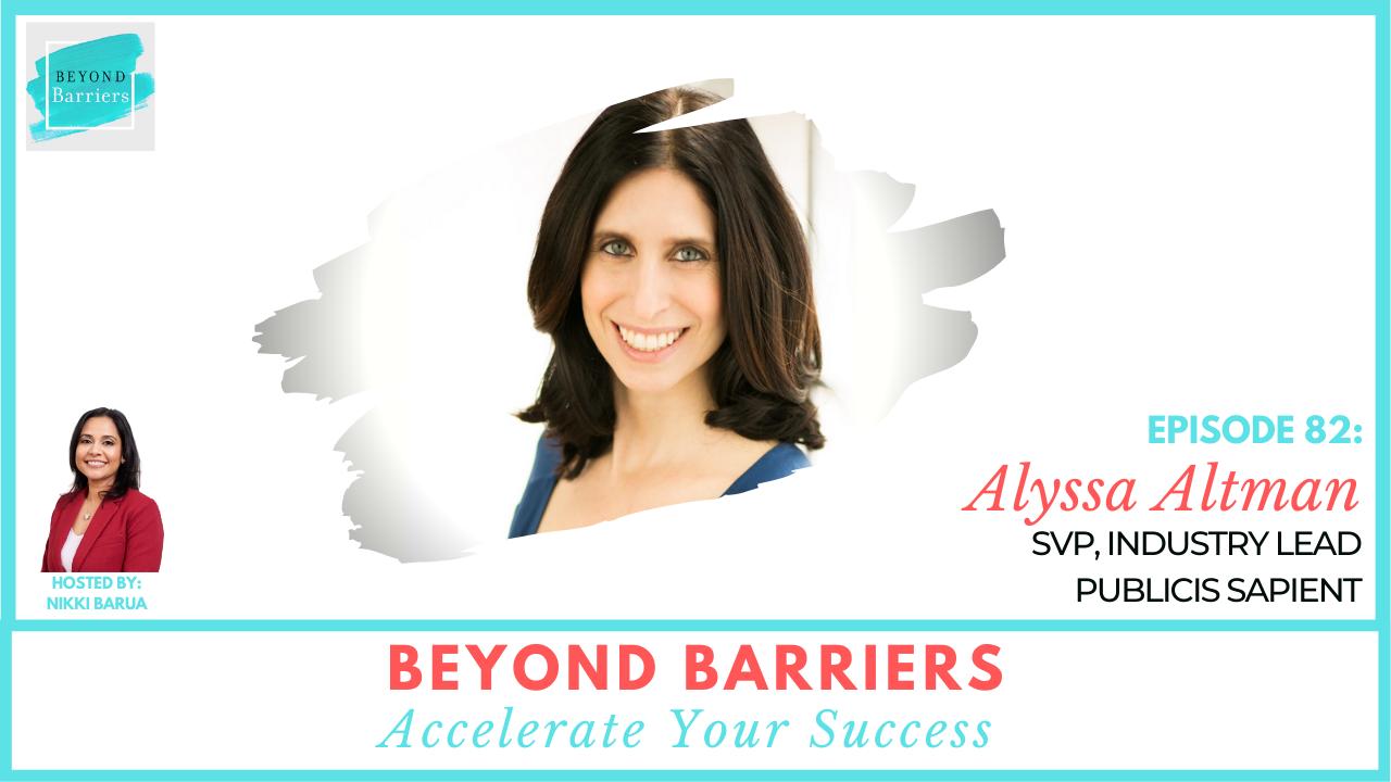 Going Above & Beyond With Publicis Sapient's Alyssa Altman