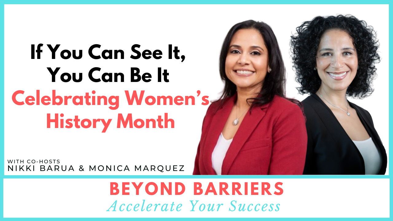 If You Can See It, You Can Be It – Celebrating Women's History Month