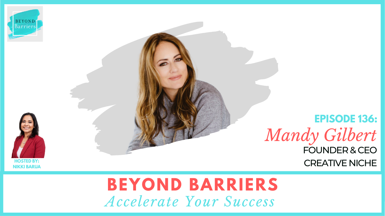 Navigating Entrepreneurship With Creative Niche CEO, Mandy Gilbert