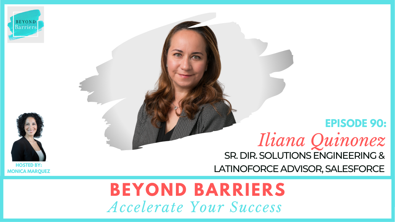 Celebrating Latinas In Tech with Salesforce's Iliana Quinonez