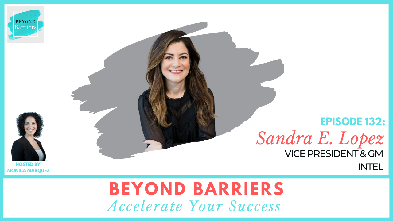 Differentiating Yourself with Intel's Sandra E. Lopez