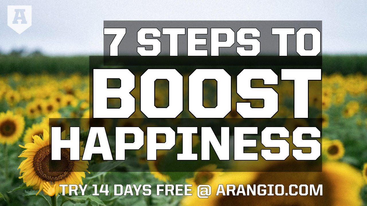 7 Steps to Boost Happiness