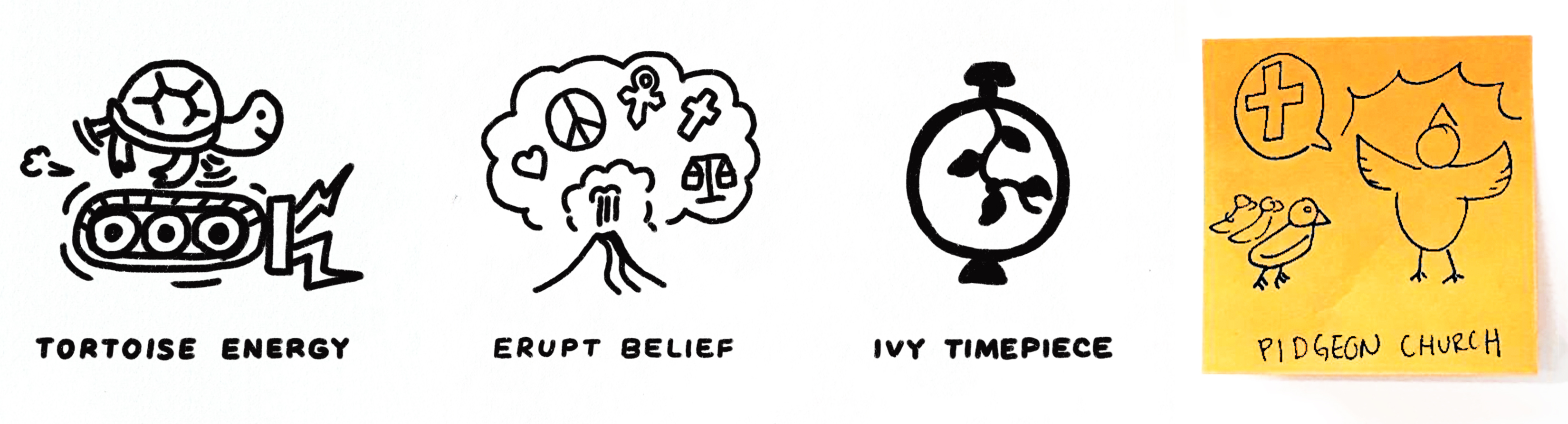 Drawings of tortoise energy, erupt belief, ivy timepiece, and pigeon church