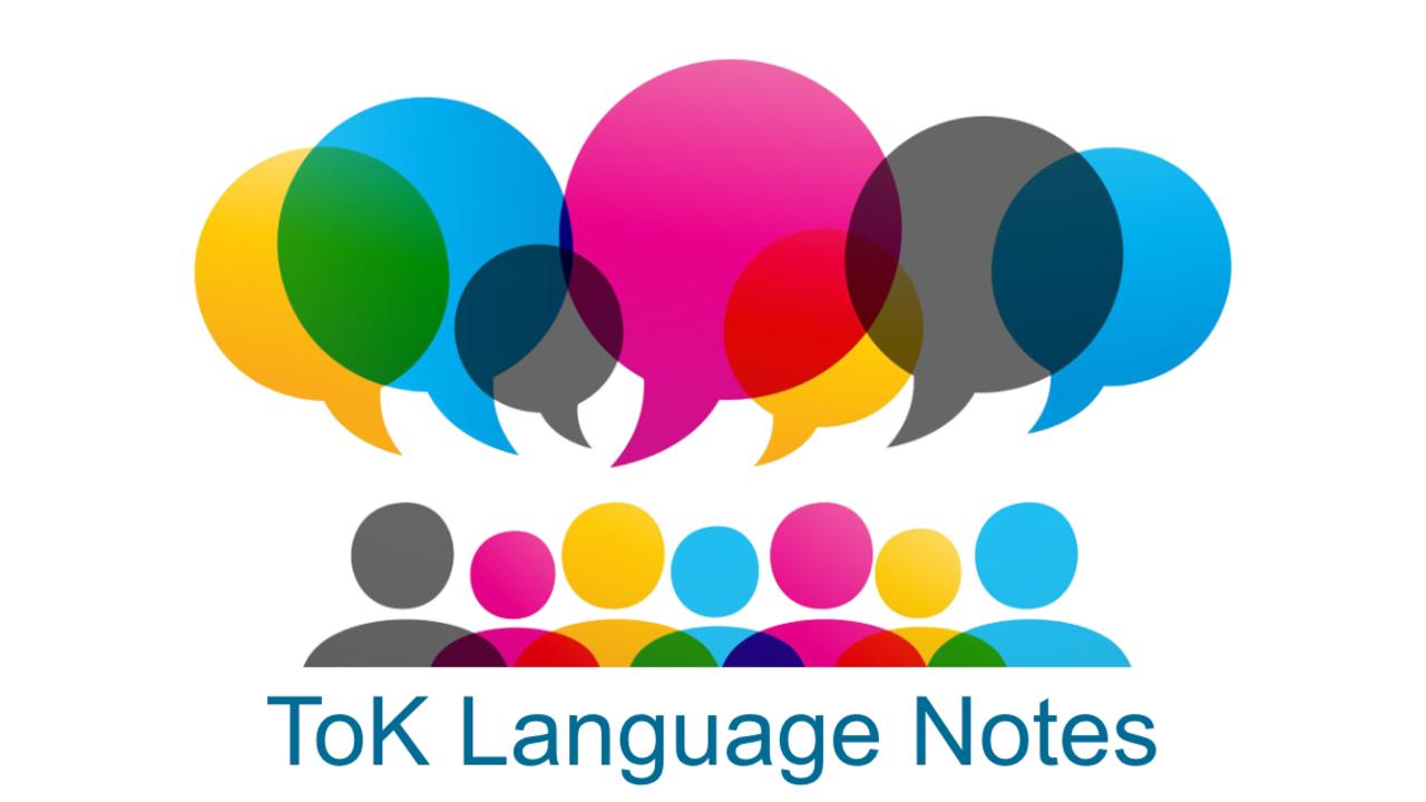 Language Notes - ToK