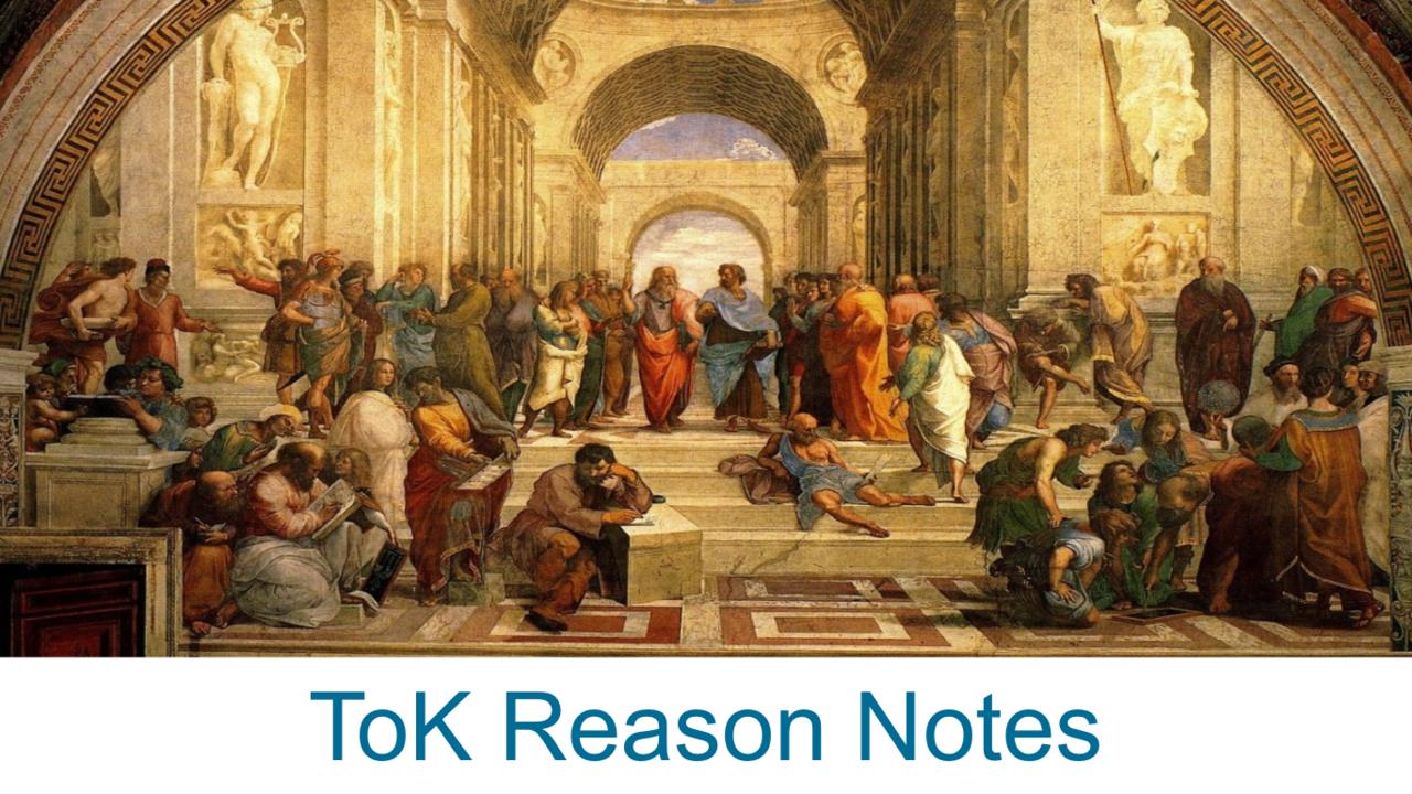 Reason Notes - ToK