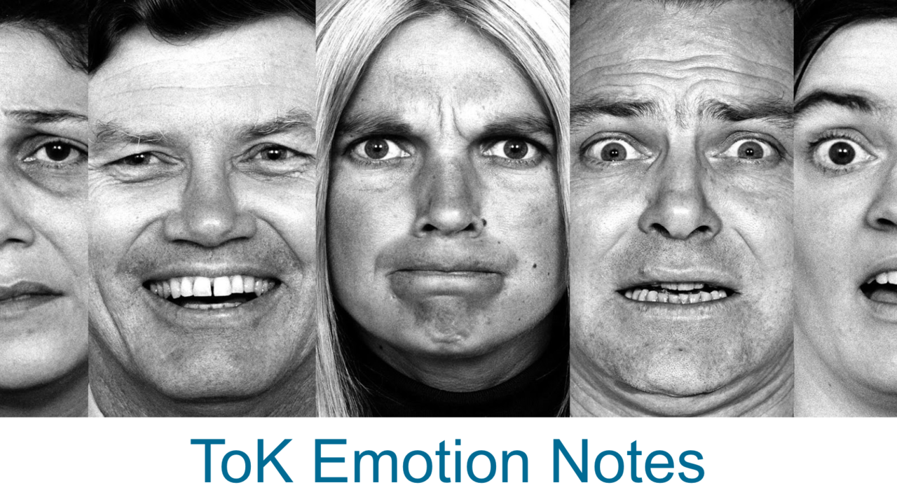 Emotion Science Notes ToK