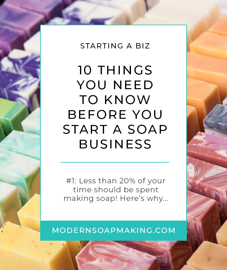 What You Need To Know Before You Start A Soap Business