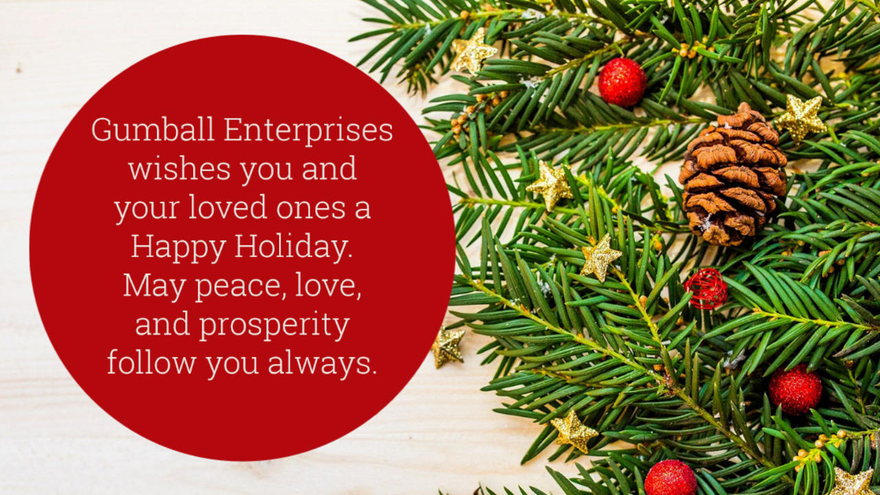 Gumball Enterprises Holiday Wishes