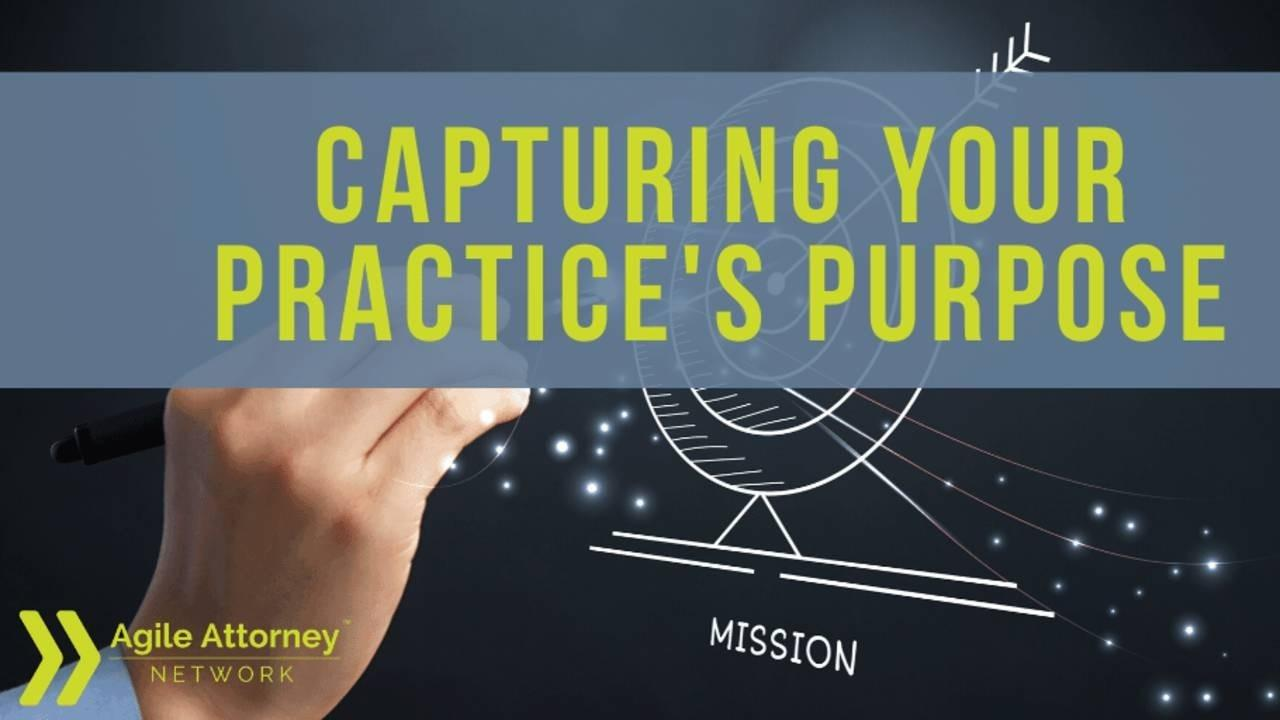 capturing your practice's purpose