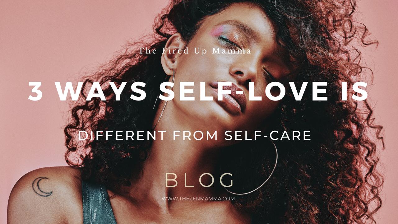 Self-Love versus Self-Care