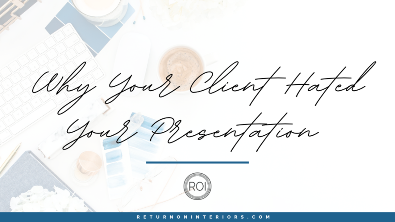 Why Your Client Hated Your Design Presentation