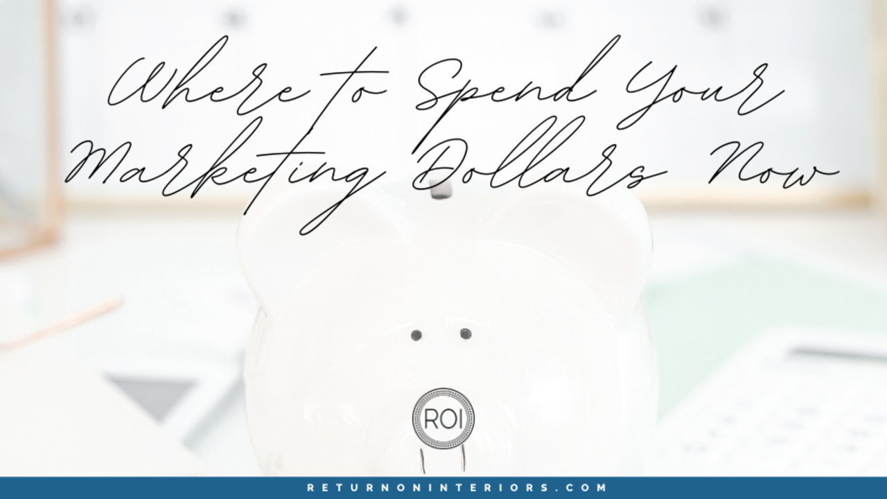 where to spend your marketing dollars
