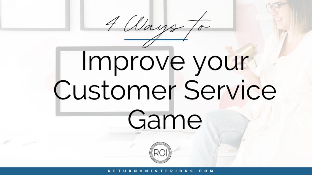 improve interior design customer service