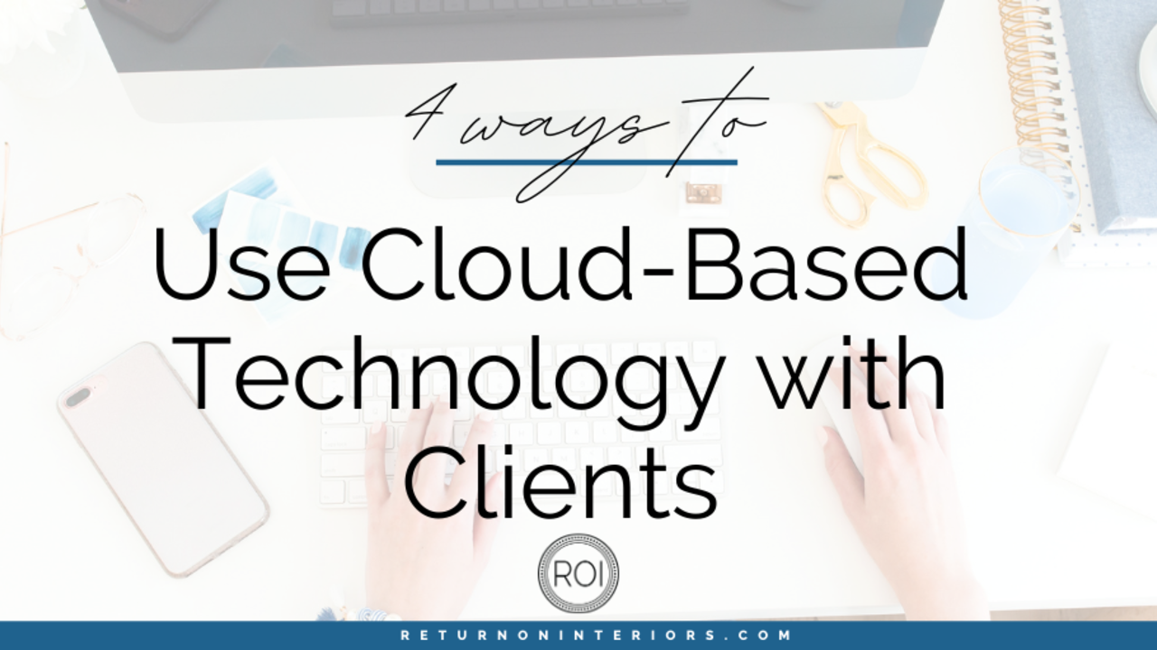 use cloud based technology with clients