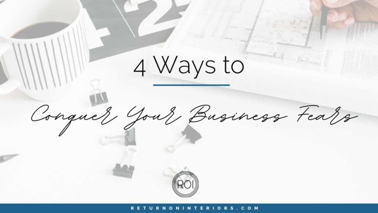 conquer your business fears