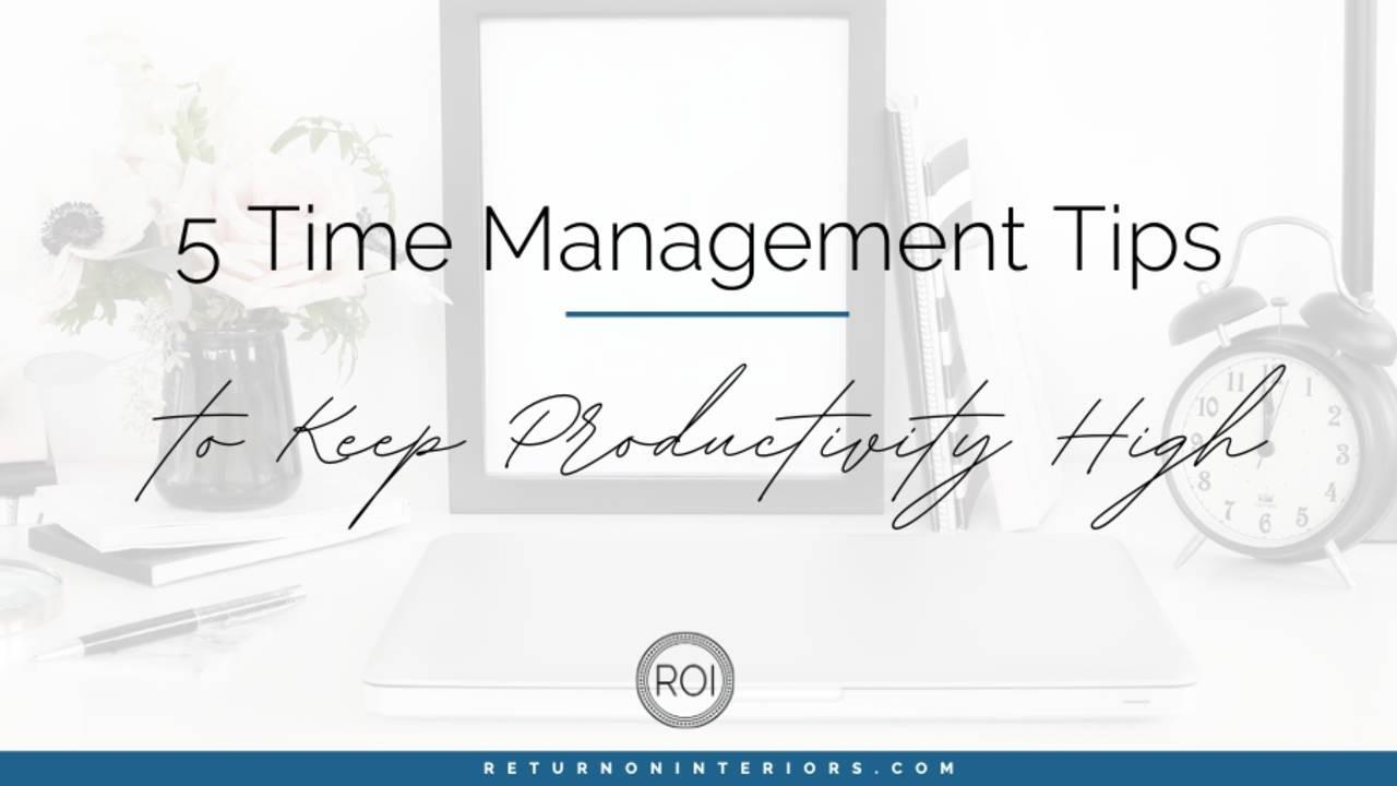 time management, small business, business ideas, productivity,