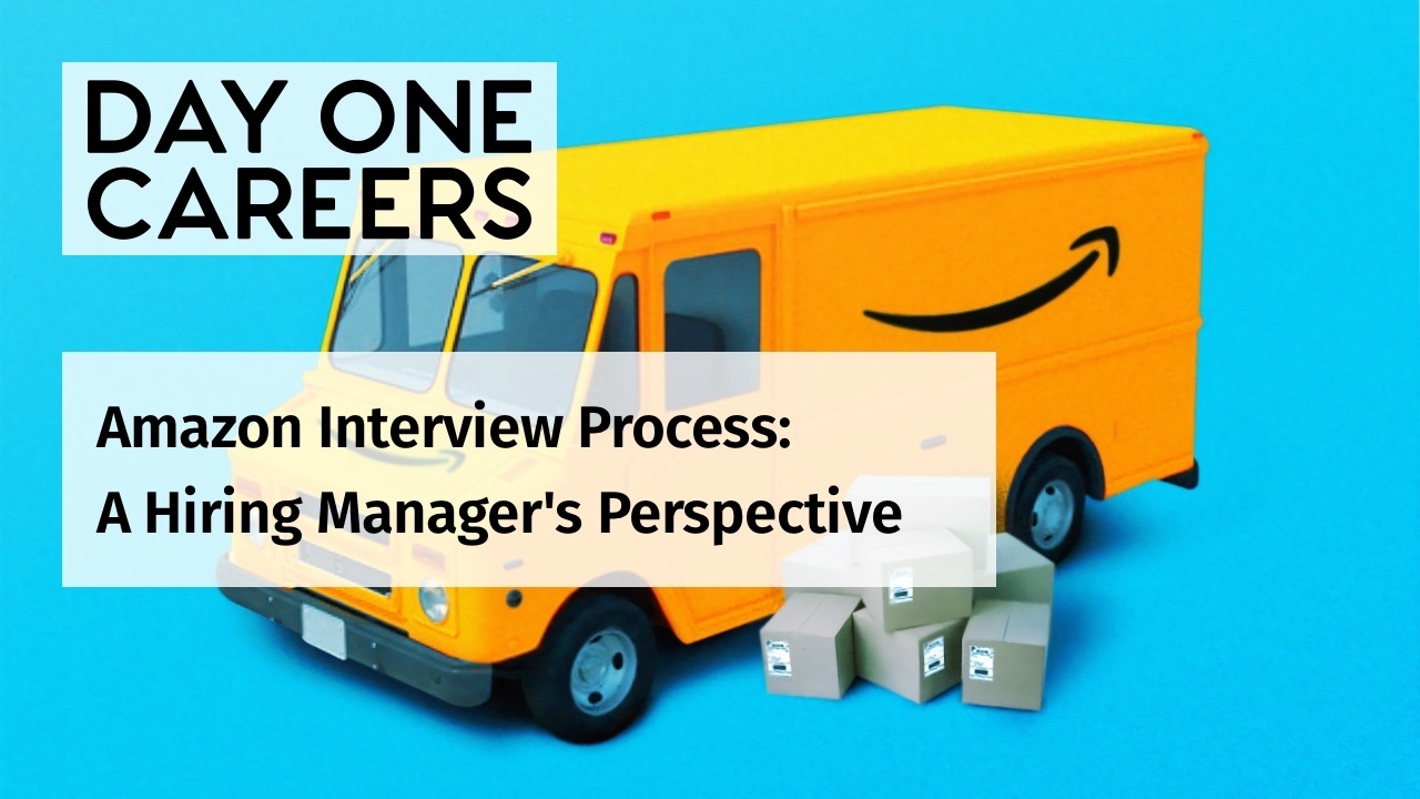 Amazon Interview Process - a Hiring Manager's Perspective